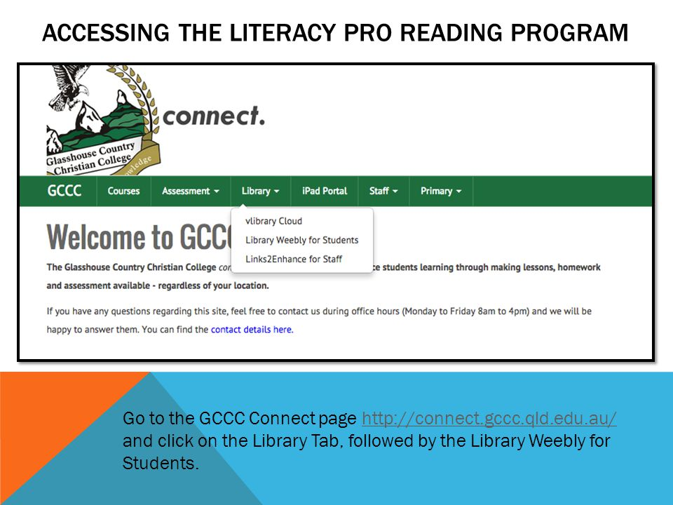 ACCESSING THE LITERACY PRO Reading Program