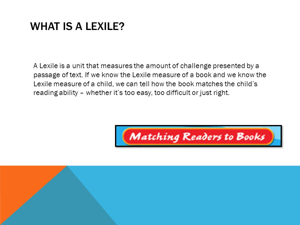WHAT IS A LEXILE