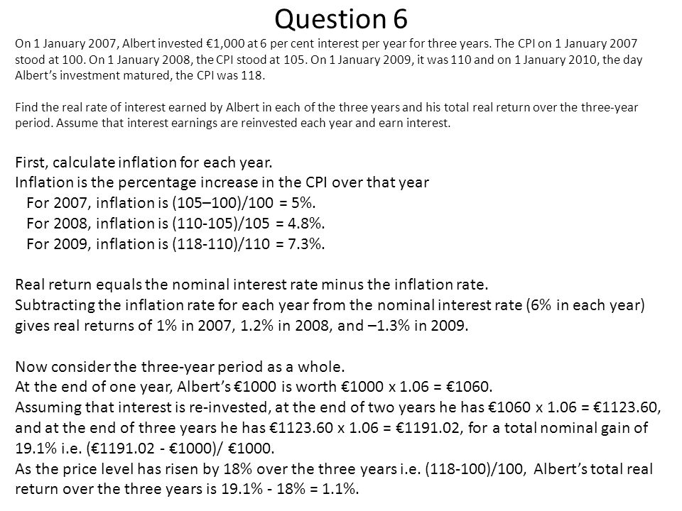 Question 6 First, calculate inflation for each year.