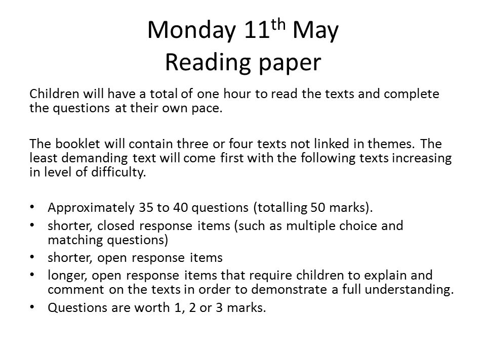 Monday 11th May Reading paper