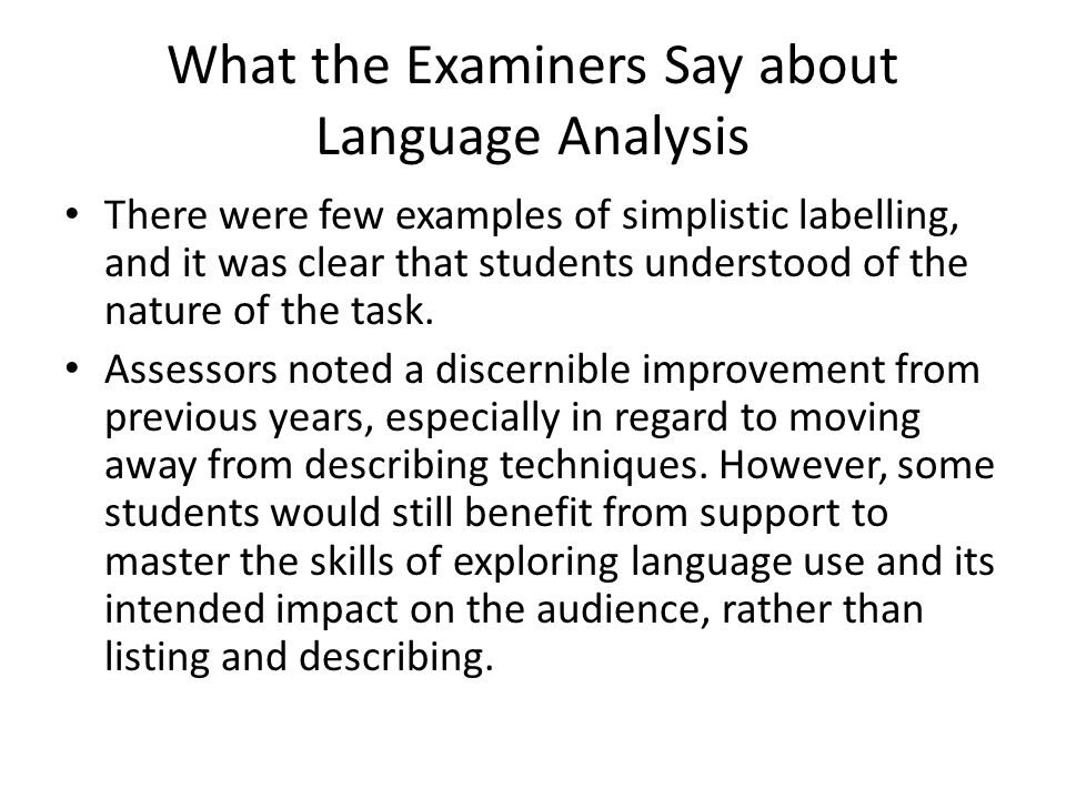 What the Examiners Say about Language Analysis