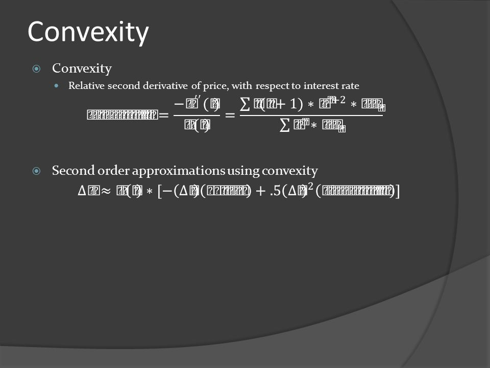 Convexity Convexity Second order approximations using convexity