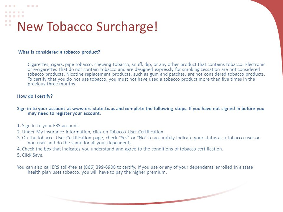 New Tobacco Surcharge! What is considered a tobacco product