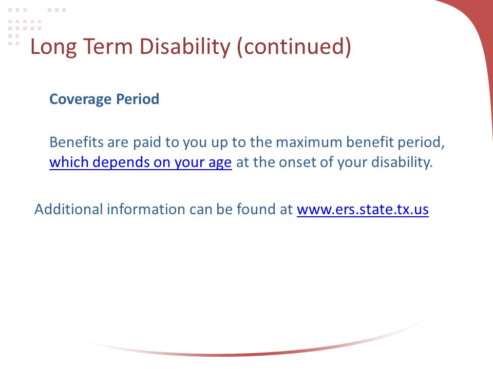 Long Term Disability (continued)