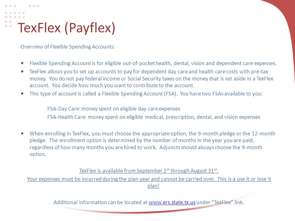 TexFlex is available from September 1st through August 31st.