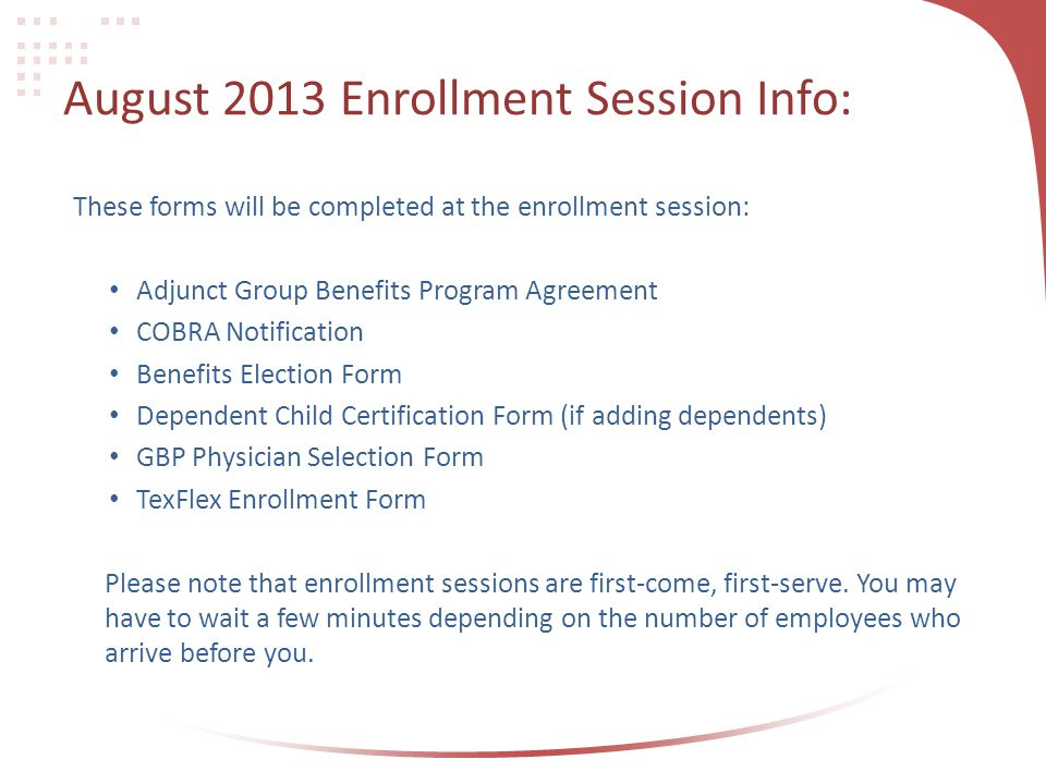 August 2013 Enrollment Session Info: