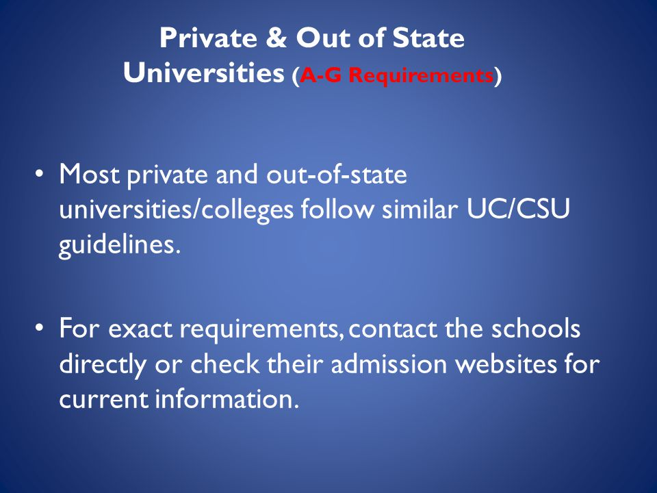 Private & Out of State Universities (A-G Requirements)