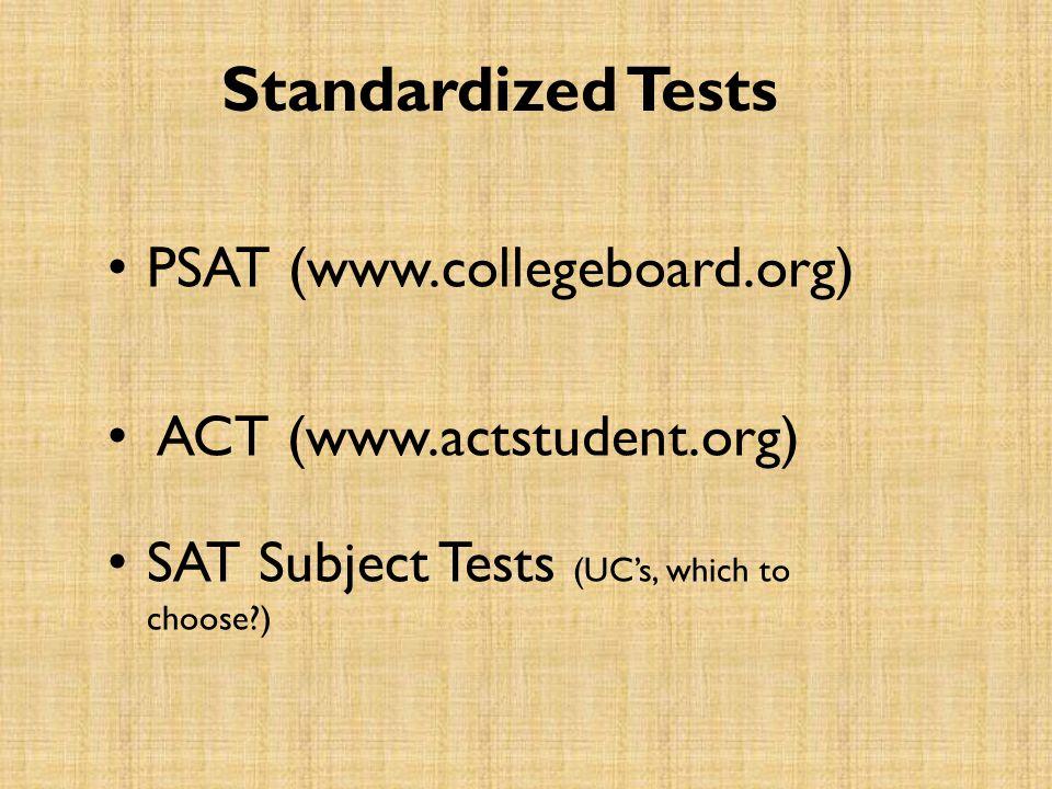Standardized Tests PSAT (www.collegeboard.org)