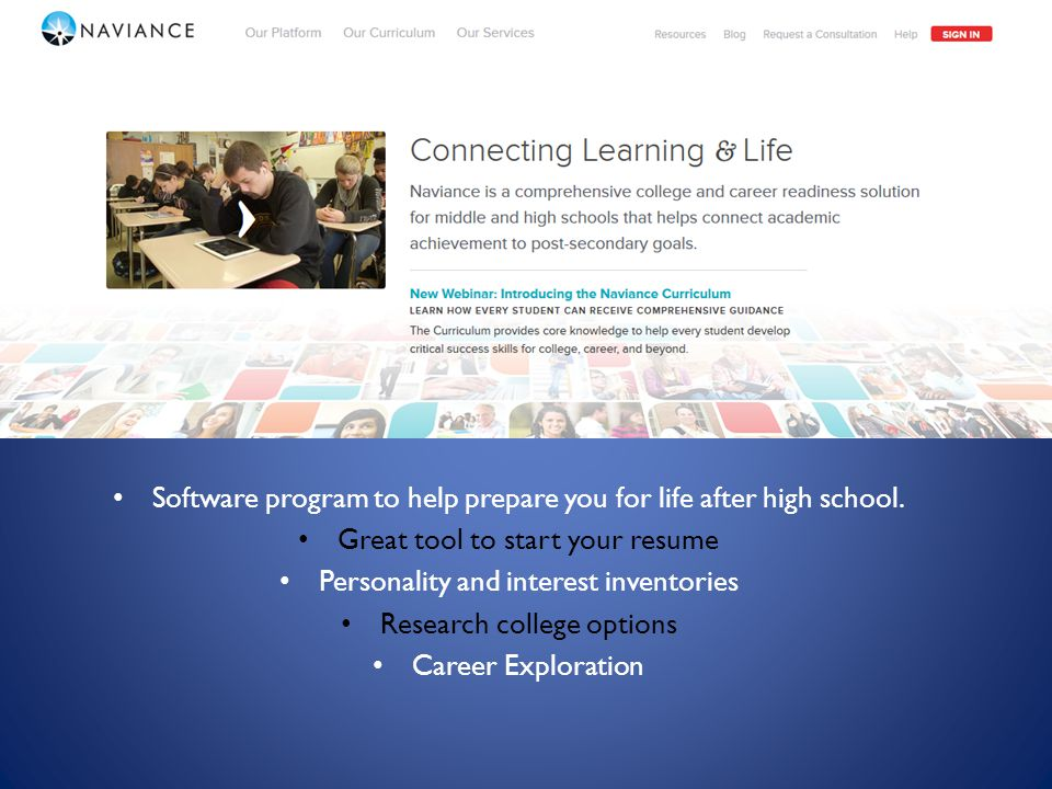 Software program to help prepare you for life after high school.