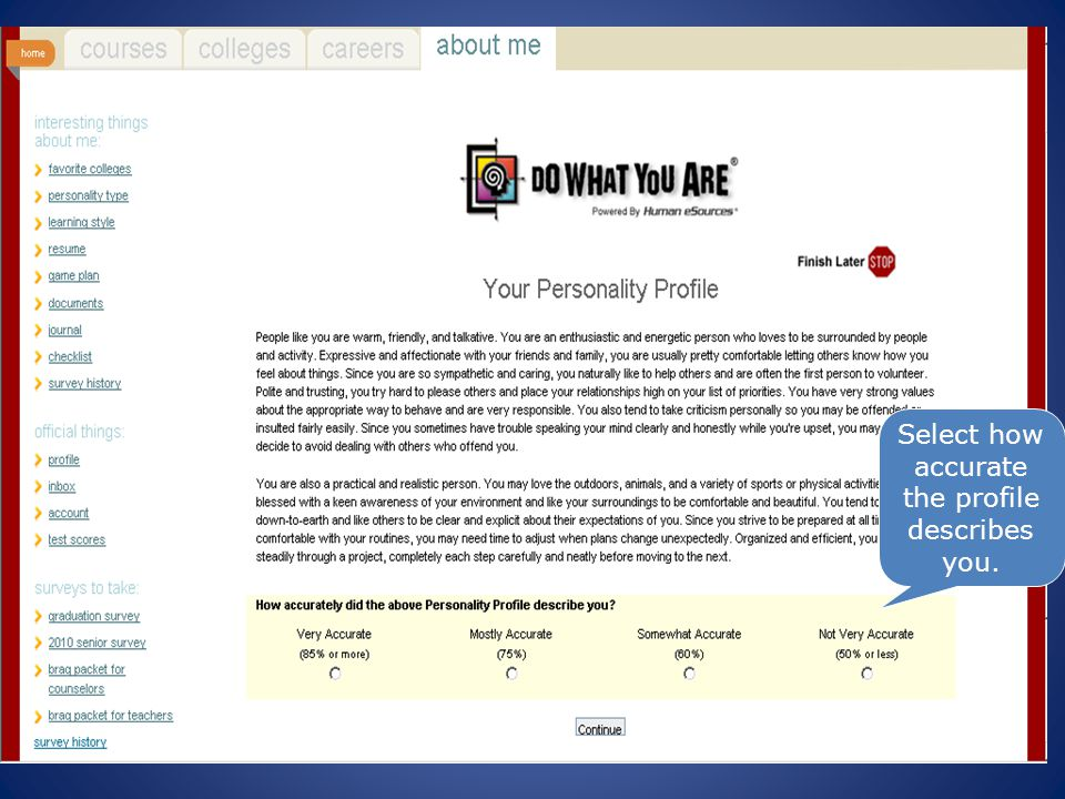 Select how accurate the profile describes you.