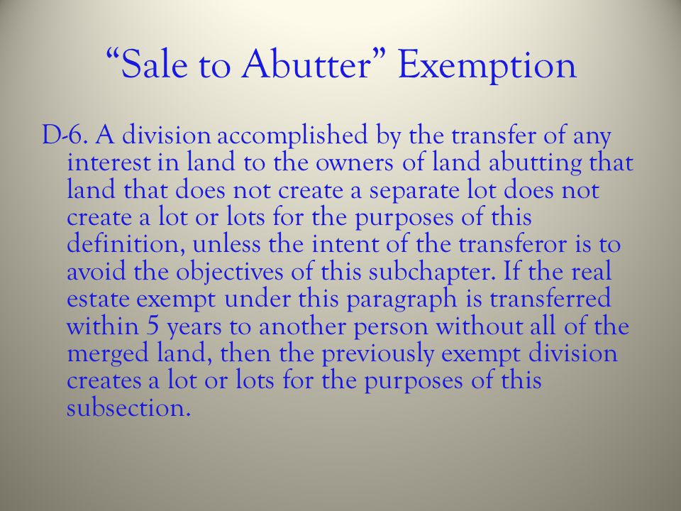 Sale to Abutter Exemption
