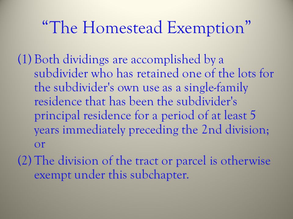 The Homestead Exemption
