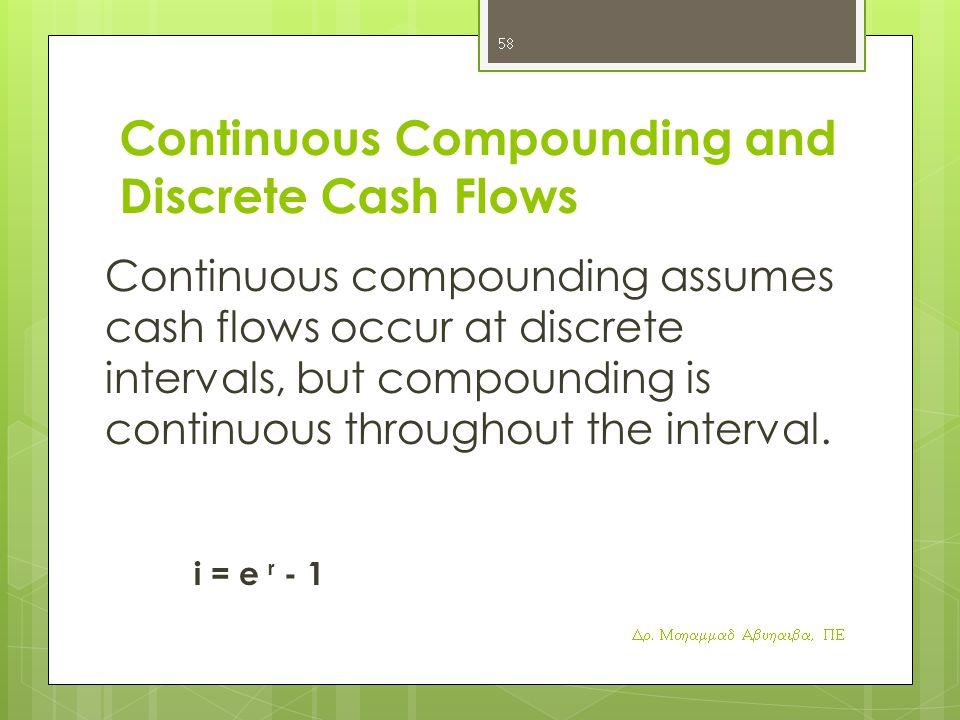 Continuous Compounding and Discrete Cash Flows