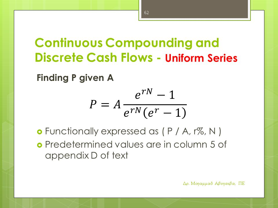 Continuous Compounding and Discrete Cash Flows - Uniform Series