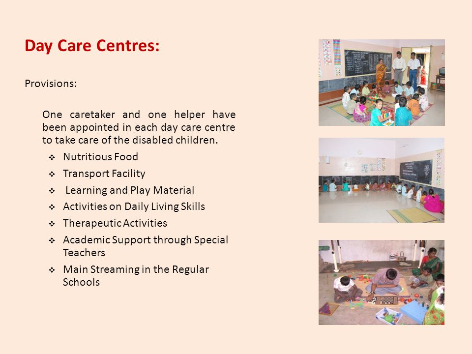 Day Care Centres: Provisions: