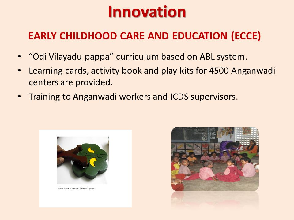 EARLY CHILDHOOD CARE AND EDUCATION (ECCE)