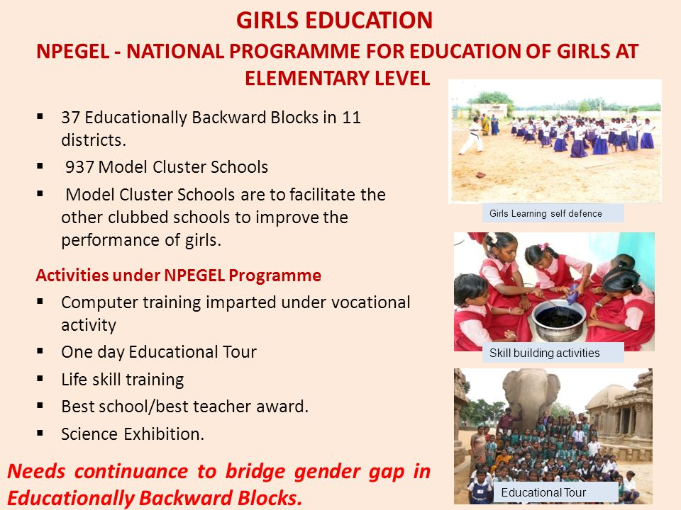 NPEGEL - NATIONAL PROGRAMME FOR EDUCATION OF GIRLS AT ELEMENTARY LEVEL