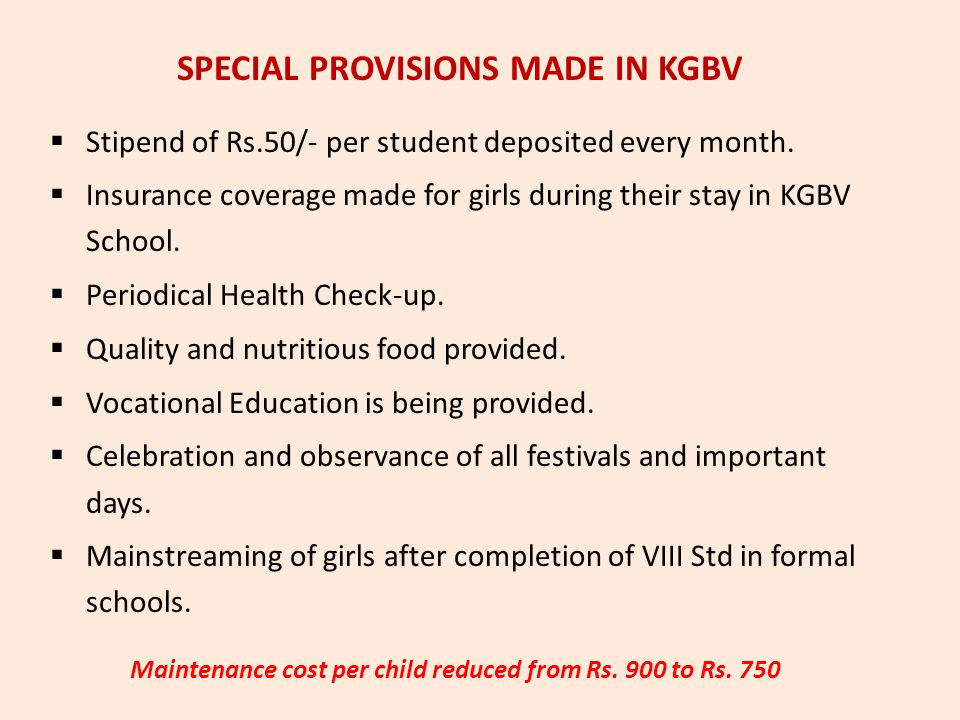 SPECIAL PROVISIONS MADE IN KGBV