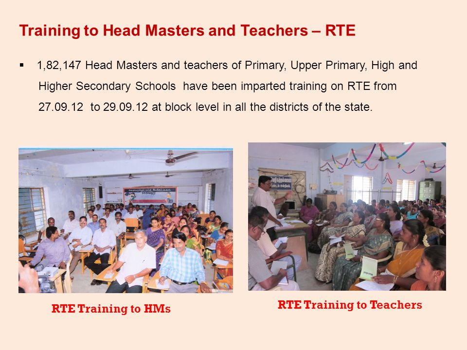 Training to Head Masters and Teachers – RTE
