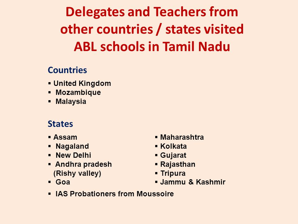 Delegates and Teachers from other countries / states visited ABL schools in Tamil Nadu