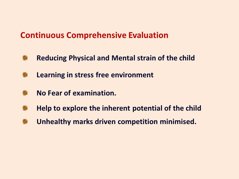 Continuous and Comprehensive Evaluation