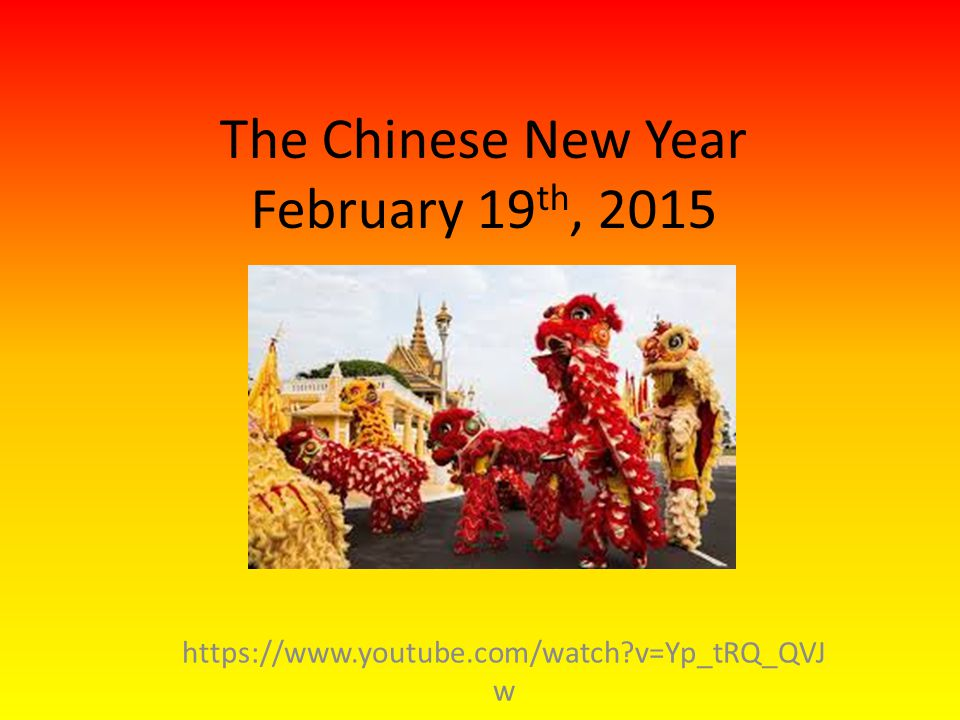 The Chinese New Year February 19th, 2015