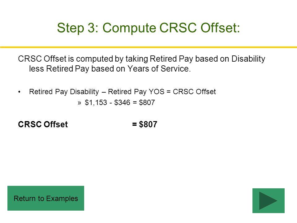 Step 3: Compute CRSC Offset: