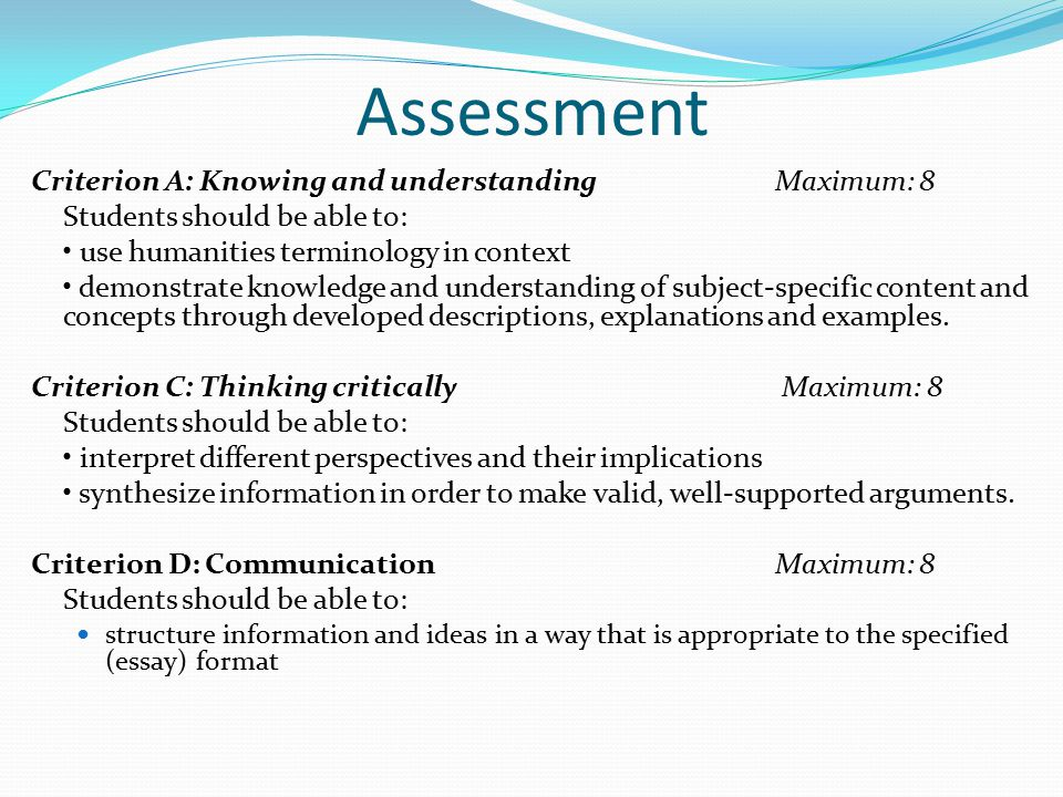 Assessment Criterion A: Knowing and understanding Maximum: 8