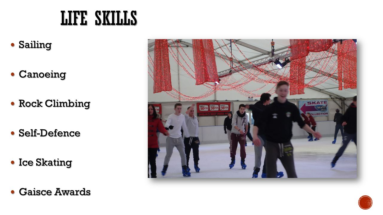 Life Skills Sailing Canoeing Rock Climbing Self-Defence Ice Skating