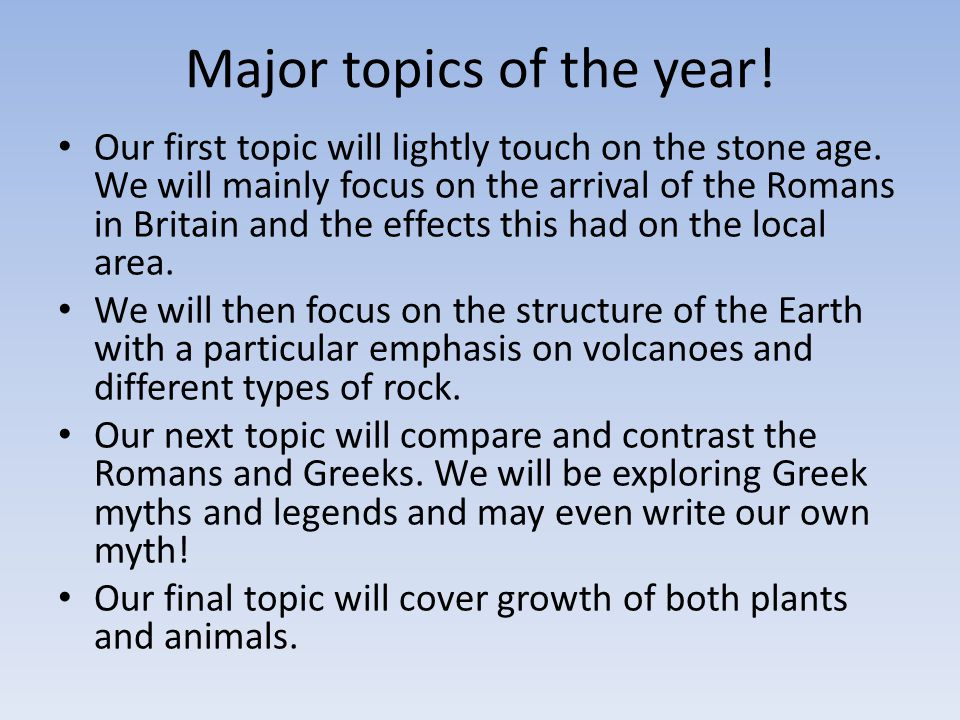Major topics of the year!