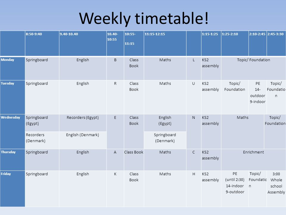 Weekly timetable! Springboard English B Class Book Maths L