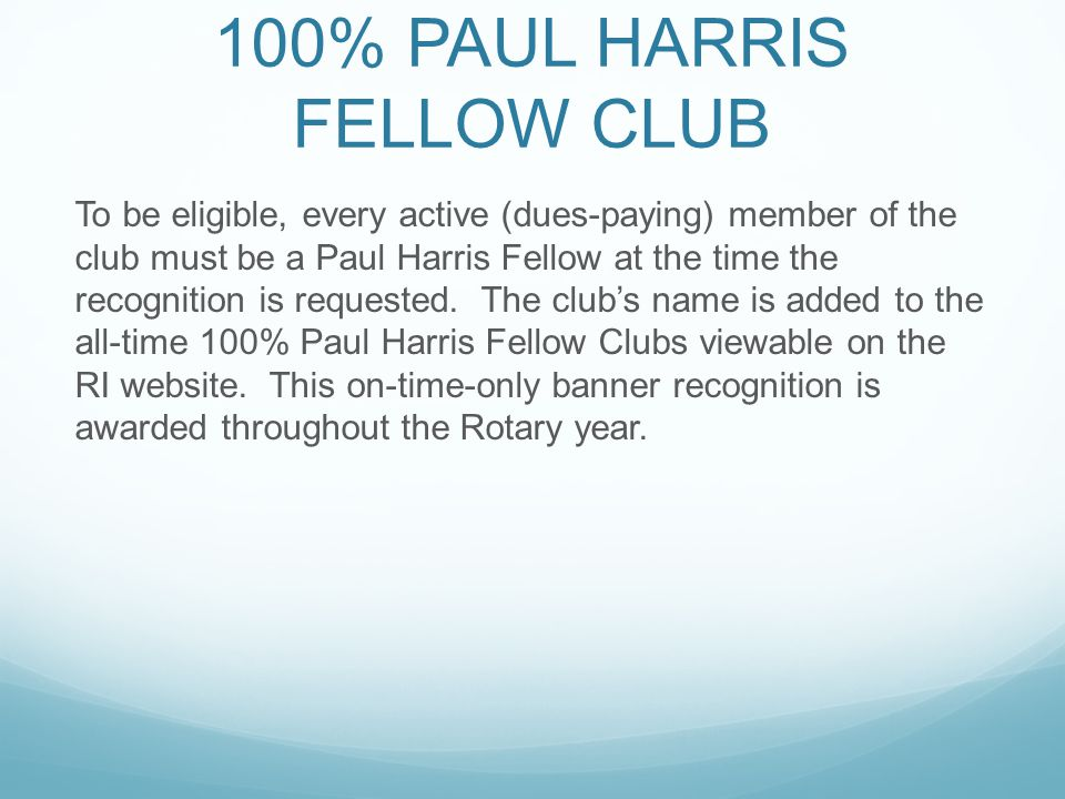 100% PAUL HARRIS FELLOW CLUB