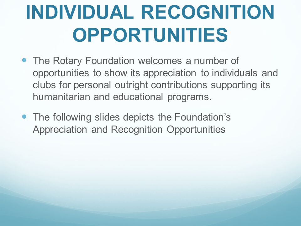 INDIVIDUAL RECOGNITION OPPORTUNITIES