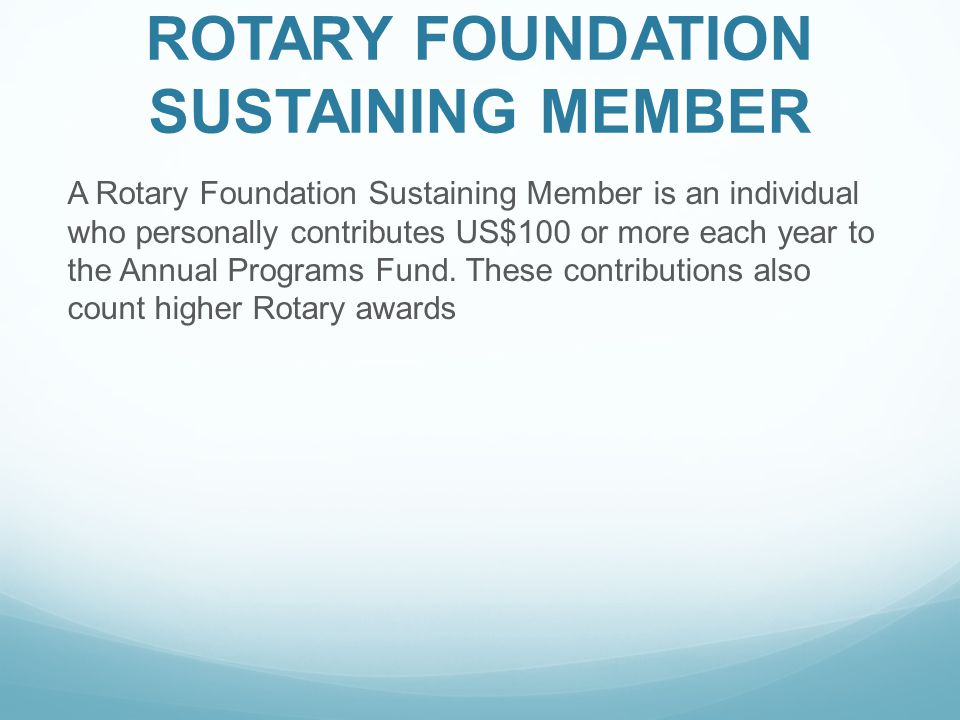 ROTARY FOUNDATION SUSTAINING MEMBER