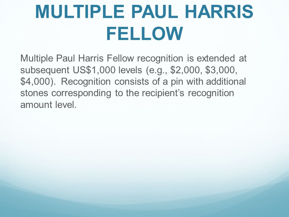 MULTIPLE PAUL HARRIS FELLOW