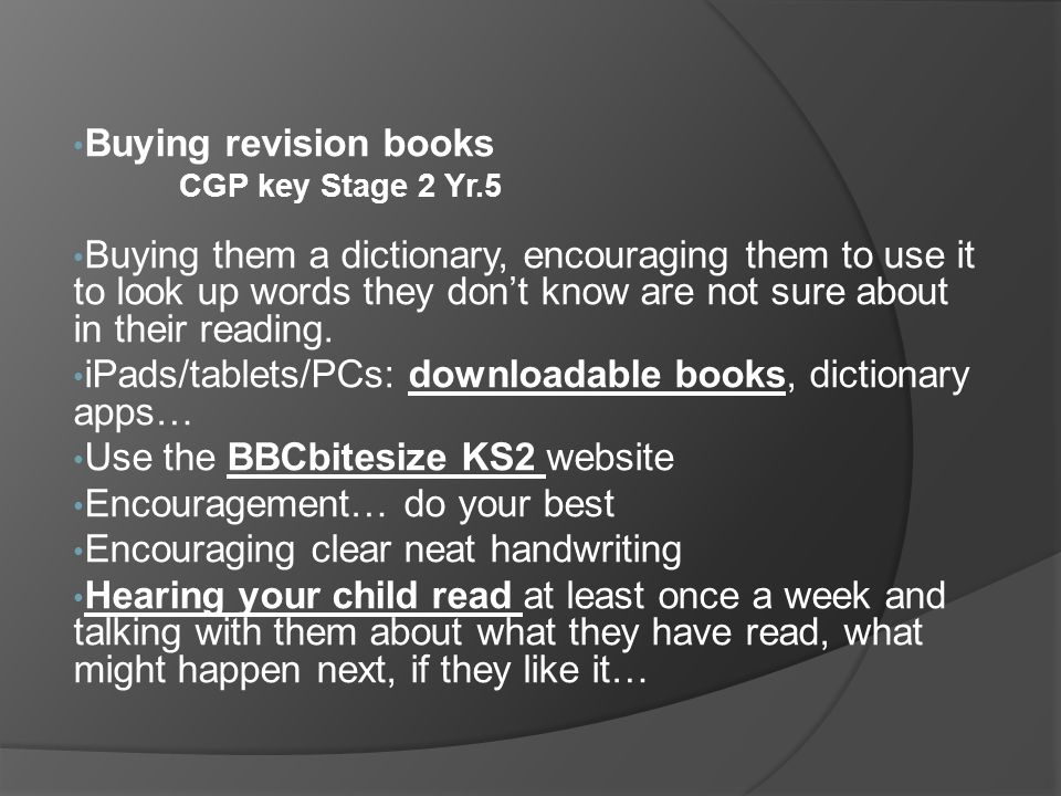 iPads/tablets/PCs: downloadable books, dictionary apps…