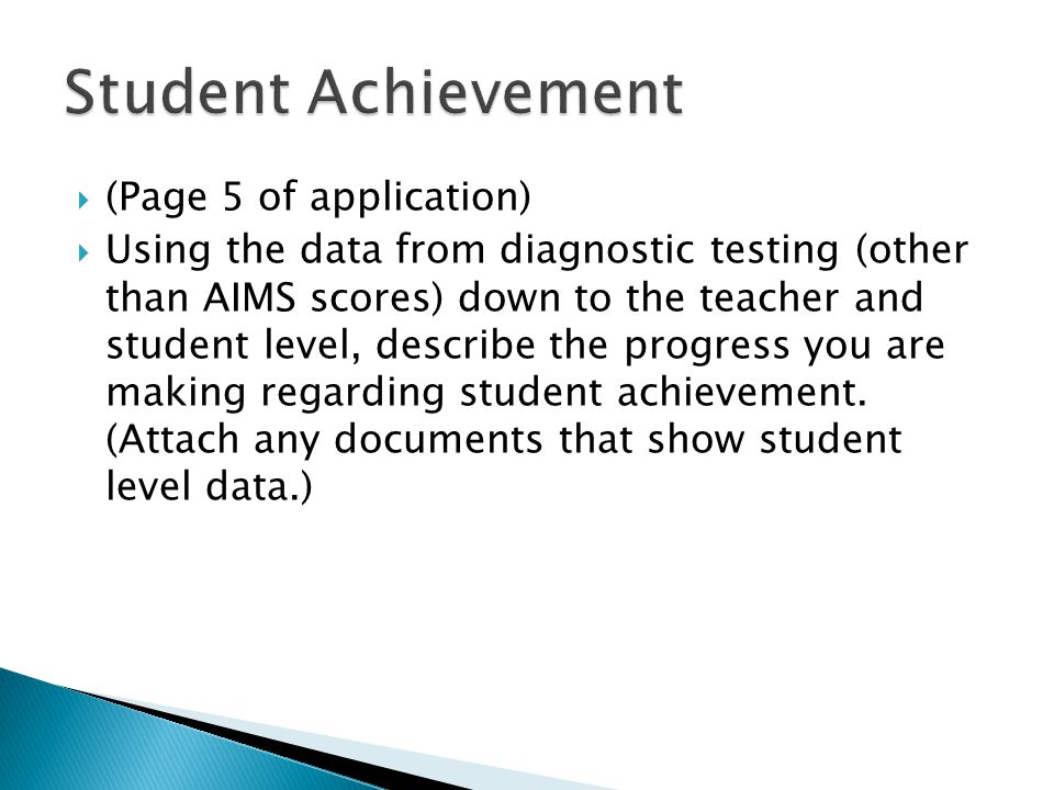 Student Achievement (Page 5 of application)