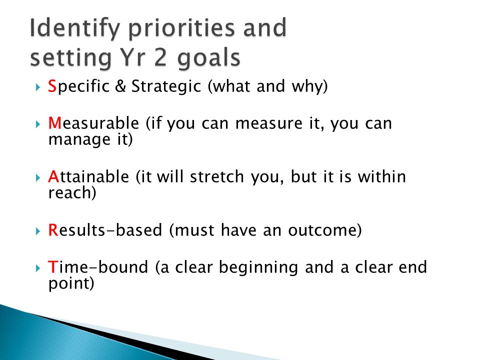 Identify priorities and setting Yr 2 goals