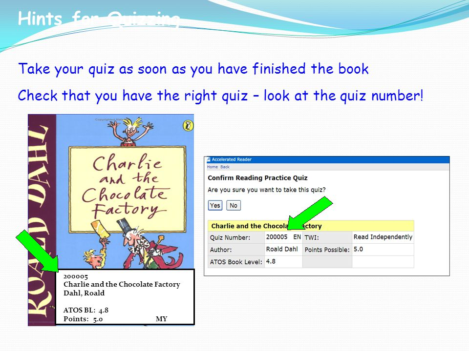 Hints for Quizzing Take your quiz as soon as you have finished the book. Check that you have the right quiz – look at the quiz number!