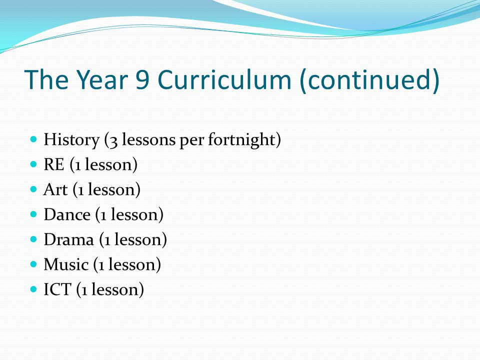 The Year 9 Curriculum (continued)