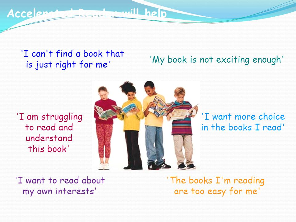 Accelerated Reader will help