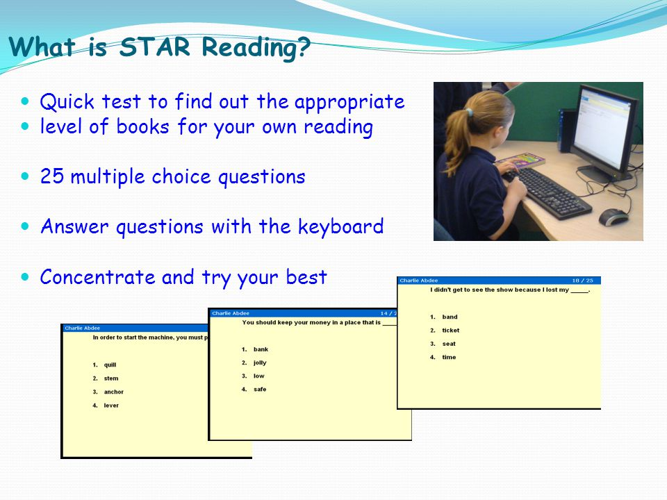 What is STAR Reading Quick test to find out the appropriate