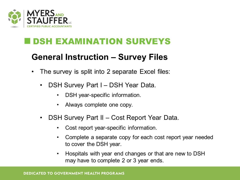 DSH Examination Surveys