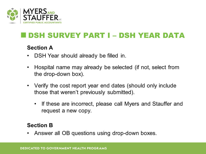 DSH SURVEY Part I – DSH Year DATA