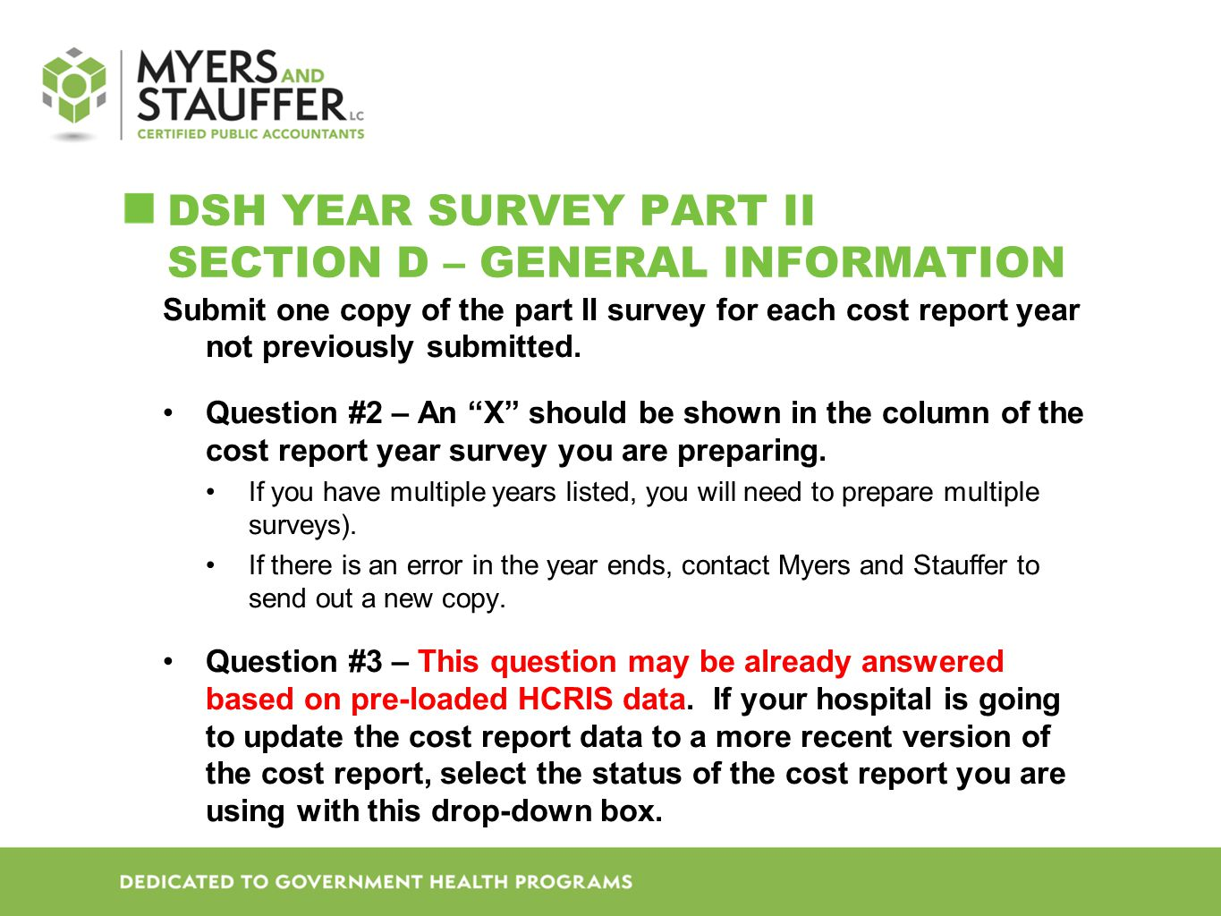 DSH Year SURVEY Part II Section D – General Information