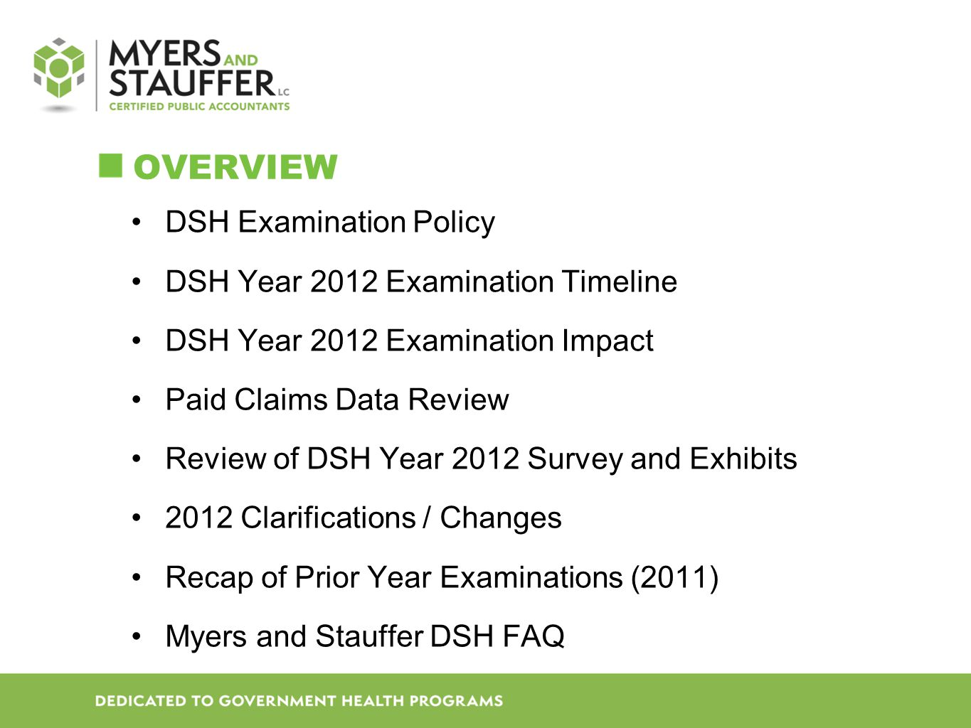 Overview DSH Examination Policy DSH Year 2012 Examination Timeline
