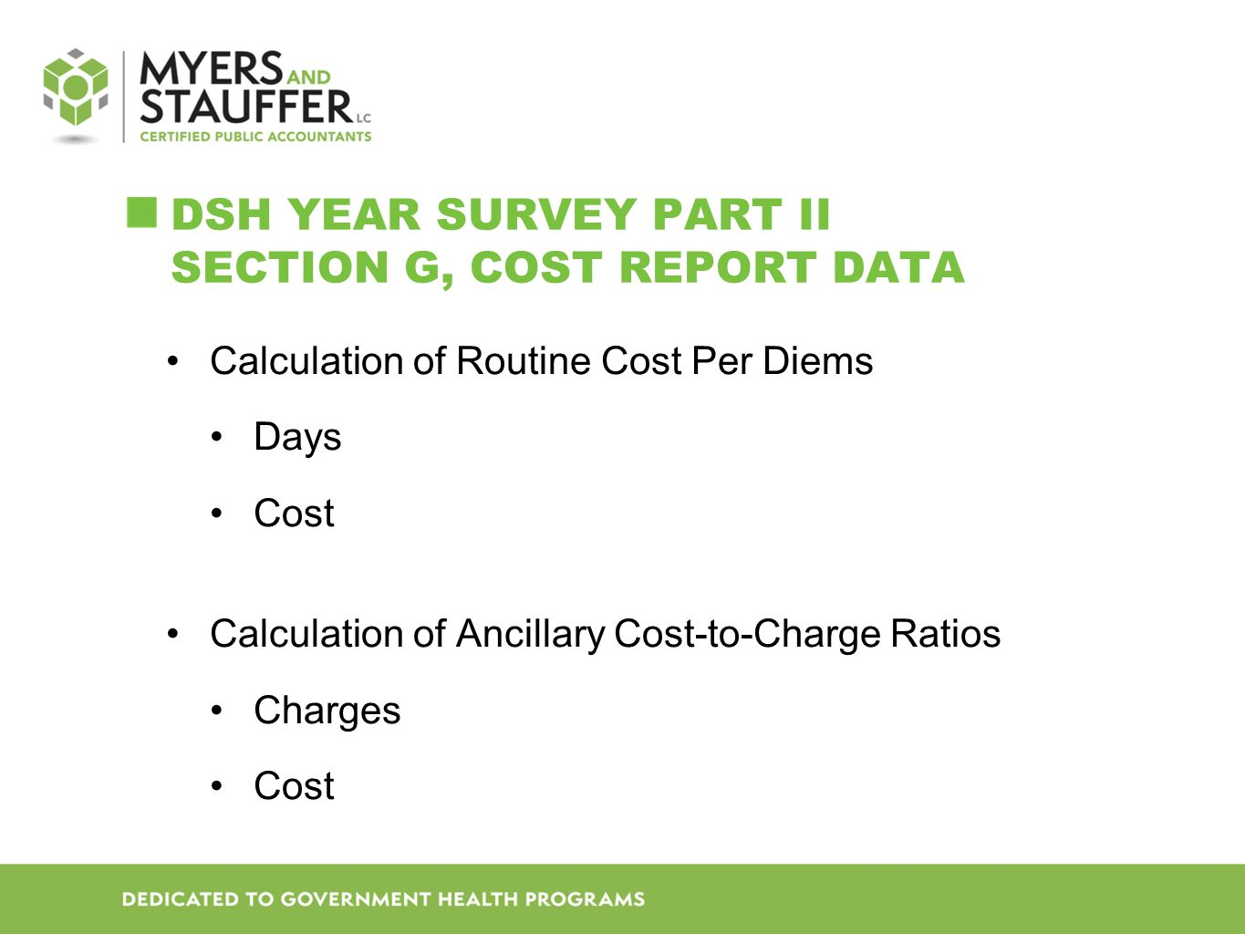 DSH Year SURVEY Part II Section G, Cost report data