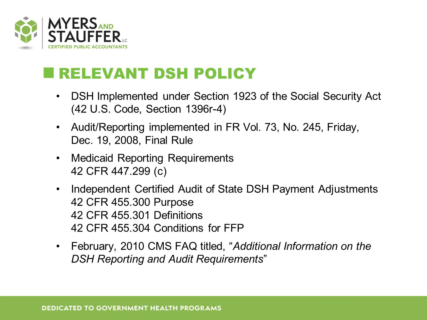 ReLevant DSH Policy DSH Implemented under Section 1923 of the Social Security Act (42 U.S. Code, Section 1396r-4)