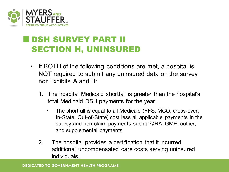 DSH SURVEY Part II Section H, Uninsured
