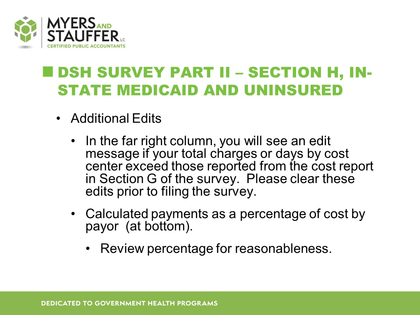 DSH SURVEY Part II – Section H, In-state Medicaid and Uninsured